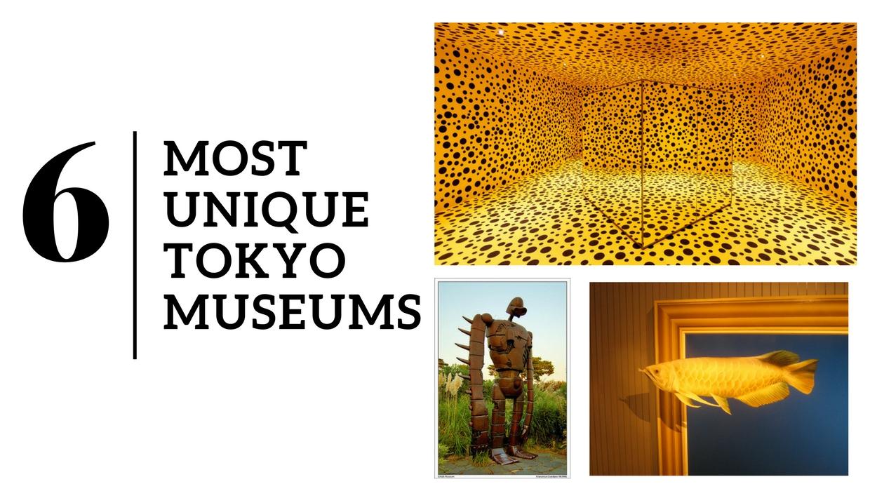 Tokyo's Most Unique Museums